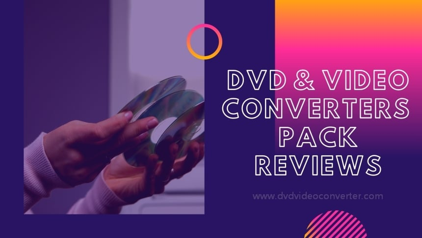 DVD and video converter pack reviews