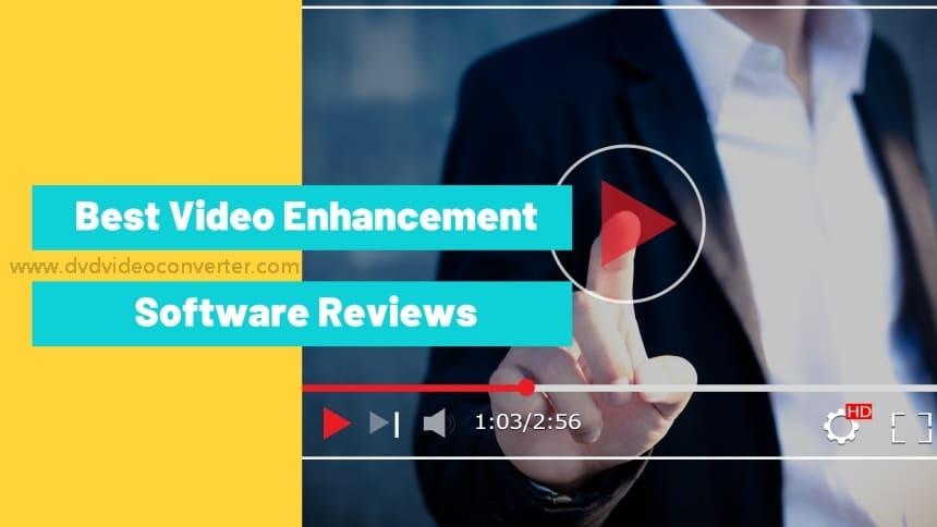 best video enhancement software